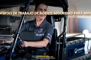 Agente Seguridad para Mina